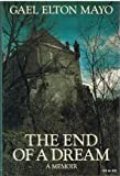 The End of a Dream, Gael E. Mayo, 0233981489
