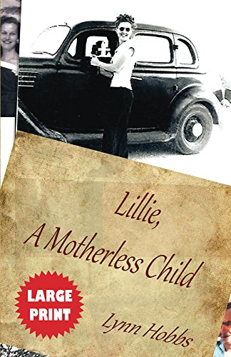 Lillie, A Motherless Child by [Hobbs, Lynn]