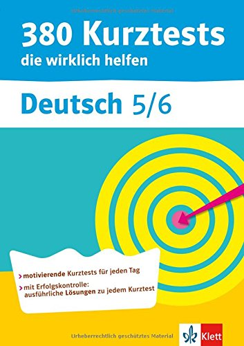 380 Kurztests die wirklich helfen, Deutsch 5./6. Klasse, Übungen mit Selbstkontrolle