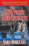 Wayfarer Redemption, Sara Douglass, 0765356163