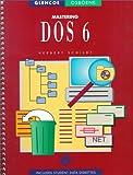 Mastering DOS 6.0, Schildt, Herbert, 0028019059