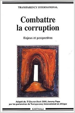 En ligne téléchargement Combattre la corruption : Enjeux et perspectives epub pdf