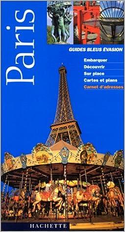 En ligne Guide Bleu Évasion : Paris epub, pdf