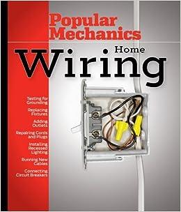 Popular Mechanics Home Wiring by Albert Jackson (2006-07-28)