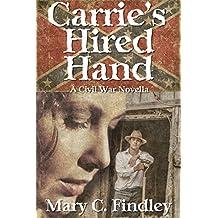Carrie's Hired Hand: A Civil War Romantic Suspense Novella
