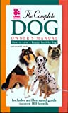 university an owners manual - The Complete Dog Owner's Manual
