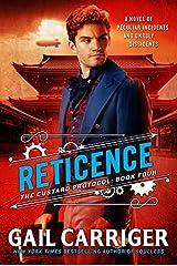 Reticence (Custard Protocol) Hardcover