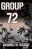 Group 72, Randall W. Wilson, 0741415305