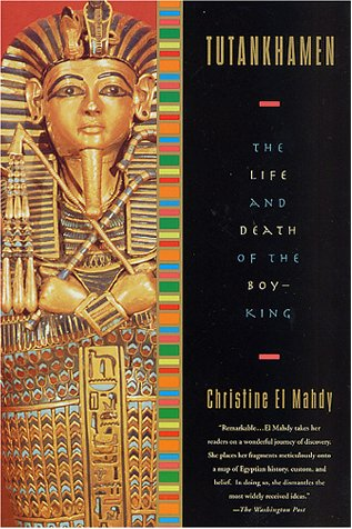 Download Tutankhamen: The Life and Death of the Boy-King pdf epub
