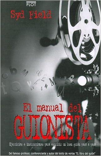 el manual del guionista spanish edition