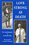 Love Strong as Death, Ronald Walls, 187900741X