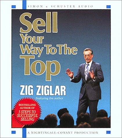 Sell Your Way to the Top by Brand: Simon n Schuster Audio/Nightingale-Conant