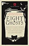 Image of Eight Ghosts: The English Heritage Book of Ghost Stories