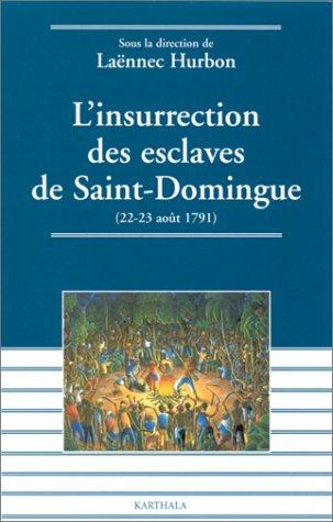 Download L'Insurrection des esclaves de Saint Domingue PDF