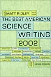 The Best American Science Writing 2002, Matt Ridley and Alan P. Lightman, 0060936509