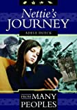 img - for Nettie's Journey (From Many Peoples) by Adele Dueck (2005-09-01) book / textbook / text book
