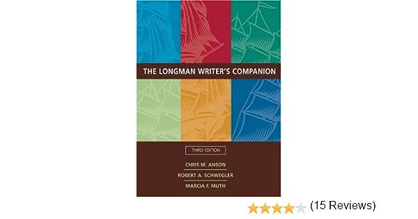 Longman Writer's Companion, The (3rd Edition): Chris M. Anson ...
