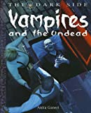 Vampires and the Undead, Anita Ganeri, 1448815703