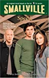 Speed (Smallville Series for Young Adults, No. 5)