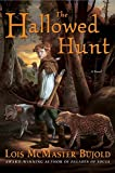 The Hallowed Hunt (Chalion, Book 3)