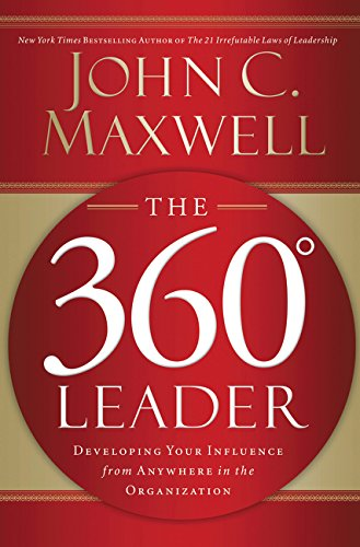 360 Four Diamond - The 360 Degree Leader: Developing Your Influence from Anywhere in the Organization