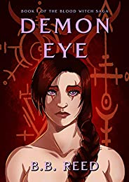Demon Eye (The Blood Witch Saga Book 1) (English Edition)