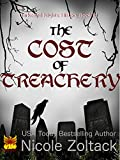The Cost of Treachery (Darkened Nights: History Book 6)