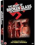 The Night of Broken Glass: The November 1938 Pogroms