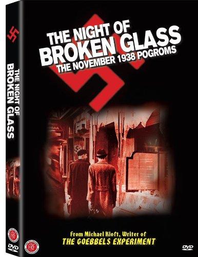 The Night of Broken Glass: The November 1938 (November Glass)