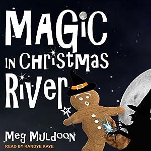 Magic in Christmas River Audiobook
