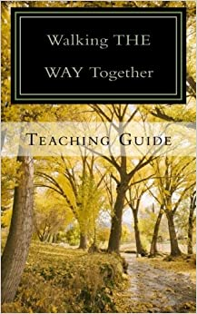Book Walking THE WAY Together:Teaching Guide