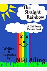 The Straight Rainbow - Children's Picture Book Kindle Edition