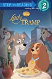 Lady and the Tramp (Disney Lady and the Tramp) (Step into Reading)