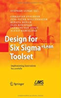 Design for Six Sigma + LeanToolset: Implementing Innovations Successfully Front Cover