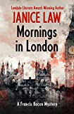 Mornings in London (The Francis Bacon Mysteries)