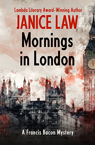 Mornings in London (The Francis Bacon Mysteries) by [Law, Janice]