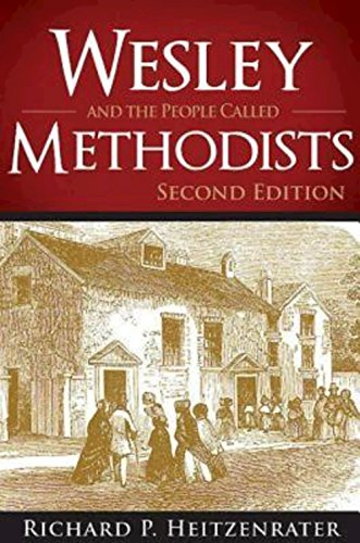 Wesley and the People Called Methodists: Second Edition [Richard P. Heitzenrater] (Tapa Blanda)