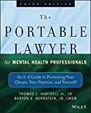 img - for The Portable Lawyer for Mental Health Professionals: An A-Z Guide to Protecting Your Clients, Your Practice, and Yourself by Thomas L. Hartsell Jr. JD (2013-05-13) book / textbook / text book