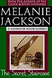The Secret Staircase, Melanie Jackson, 1468186183