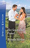 img - for Her Seven-Day Fianc  (Match Made in Haven) book / textbook / text book