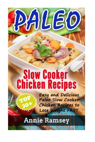 Paleo Slow Cooker Chicken Recipes product image