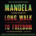 Long Walk to Freedom: The Autobiography of Nelson Mandela   Nelson Mandela