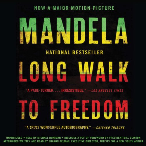 Long Walk to Freedom: The Autobiography of Nelson Mandela by Hachette Audio