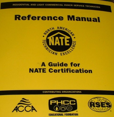 Residential and Light Commercial HVACR Service Technician Reference Manual: A Guide for NATE Certification