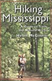img - for Hiking Mississippi: A Guide to Trails and Natural Areas by Helen McGinnis (1995-04-01) book / textbook / text book
