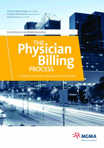 The Physician Billing Process: 12 Potholes to Avoid in the Road to Getting Paid