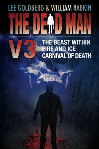 Download The Dead Man Vol 3: The Beast Within, Fire & Ice, and Carnival of Death PDF