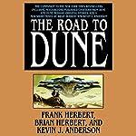 The Road to Dune | Frank Herbert,Brian Herbert,Kevin J. Anderson