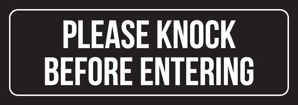 Black Background with White Font Please Knock Before Entering Outdoor & Indoor Office Plastic Wall Sign (3x9) - Single