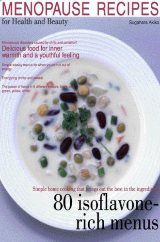 51S2oQh xYL - Menopause Recipes for Health and Beauty:  Delicous Food for Inner Warmth and Anti-Aging (Akiko's Healthy Recipes Book 2)